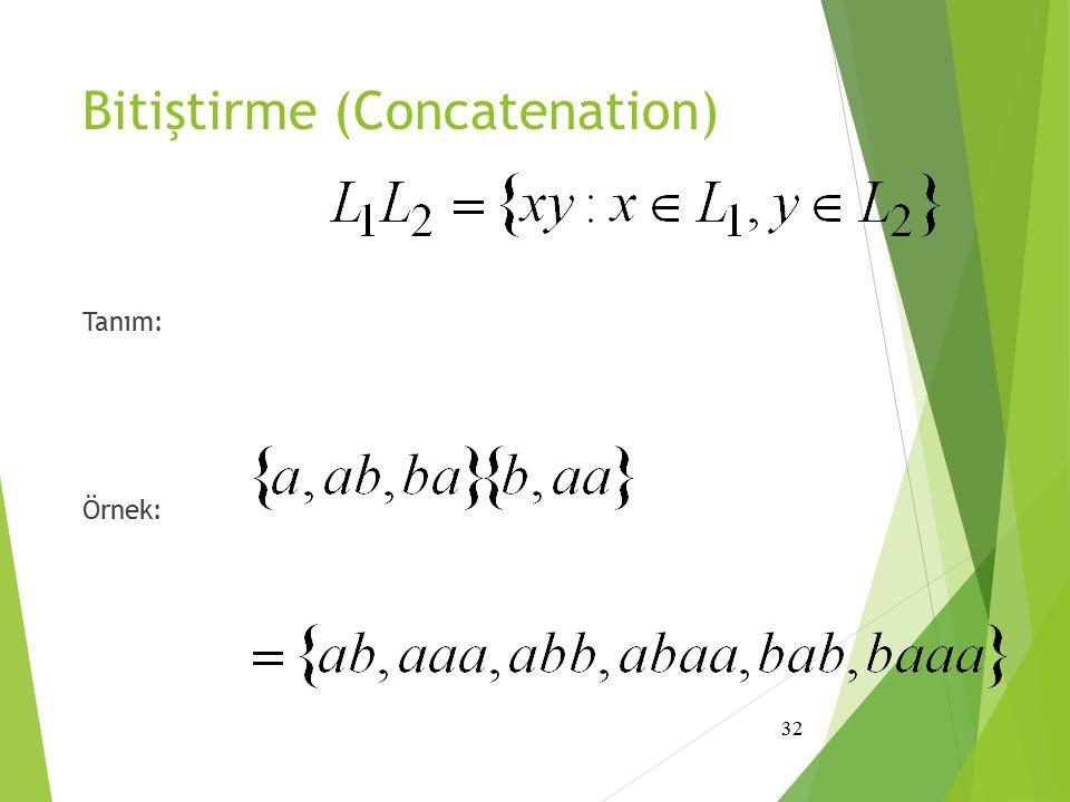Bitiştirme (Concatenation)