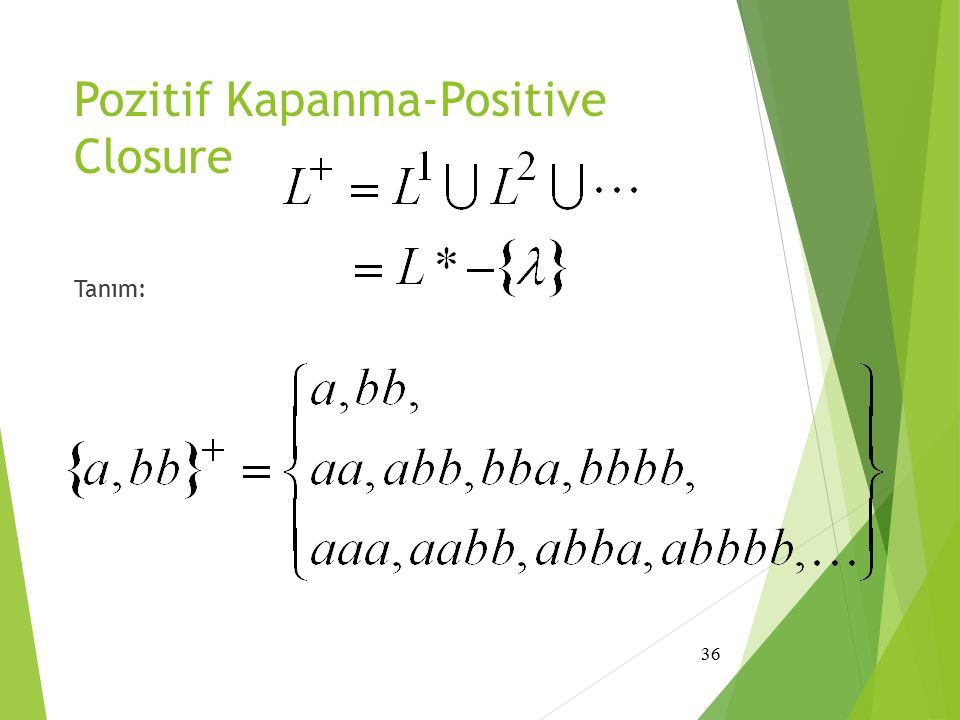Pozitif Kapanma-Positive Closure