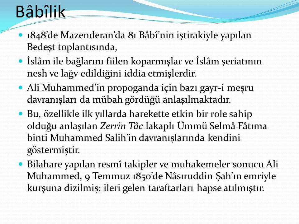 Bâbîlik 1848'de Mazenderan'da 81 Bâbî'nin iştirakiyle yapılan Bedeşt toplantısında,