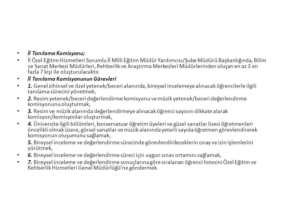İl Tanılama Komisyonu;