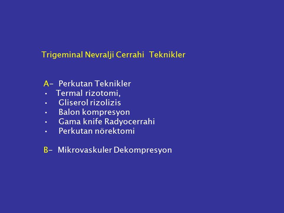 Trigeminal Nevralji Cerrahi Teknikler