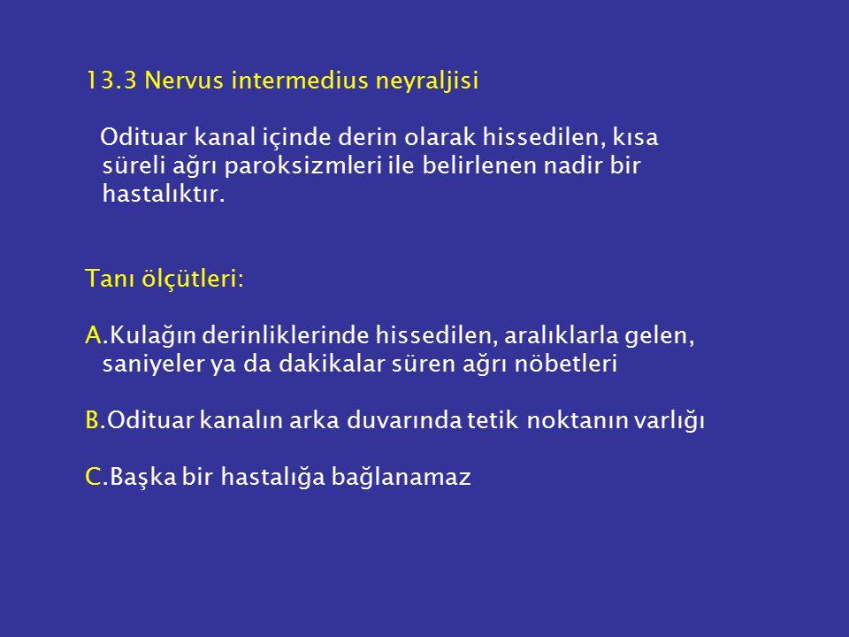 13.3 Nervus intermedius neyraljisi