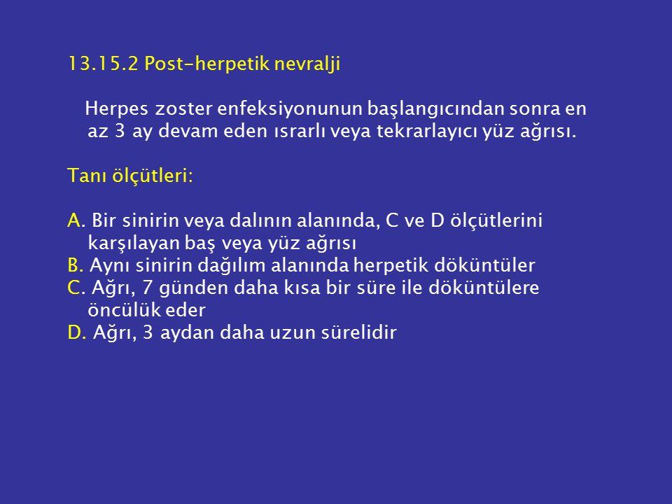 13.15.2 Post-herpetik nevralji