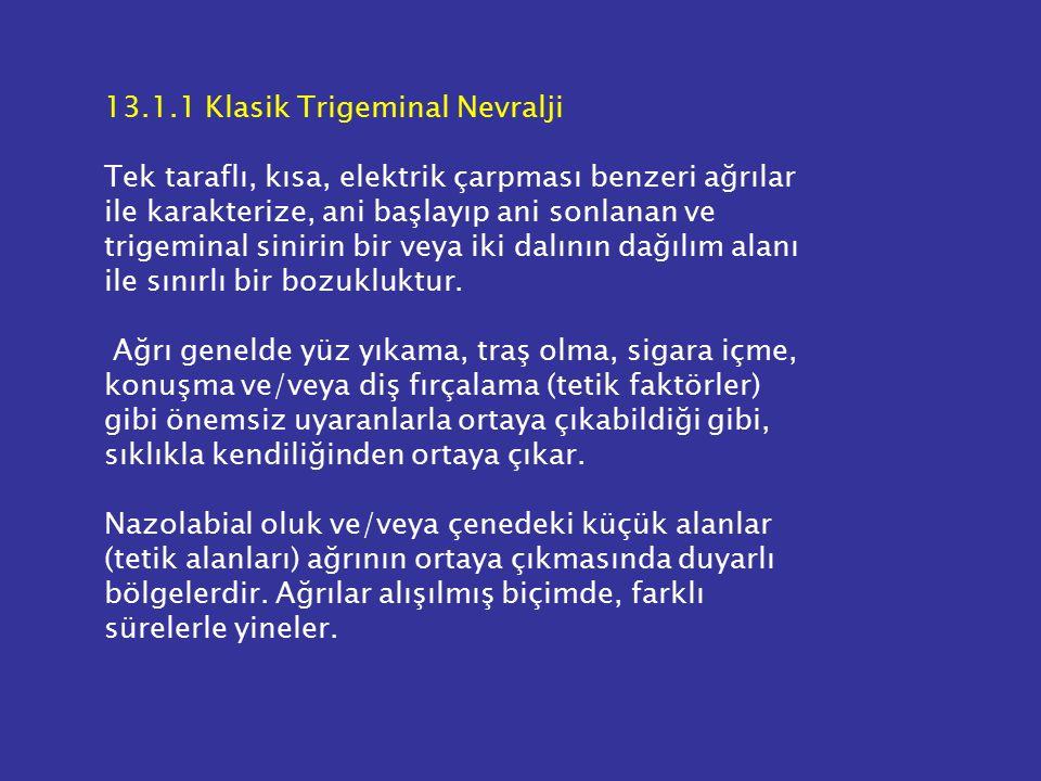 13.1.1 Klasik Trigeminal Nevralji