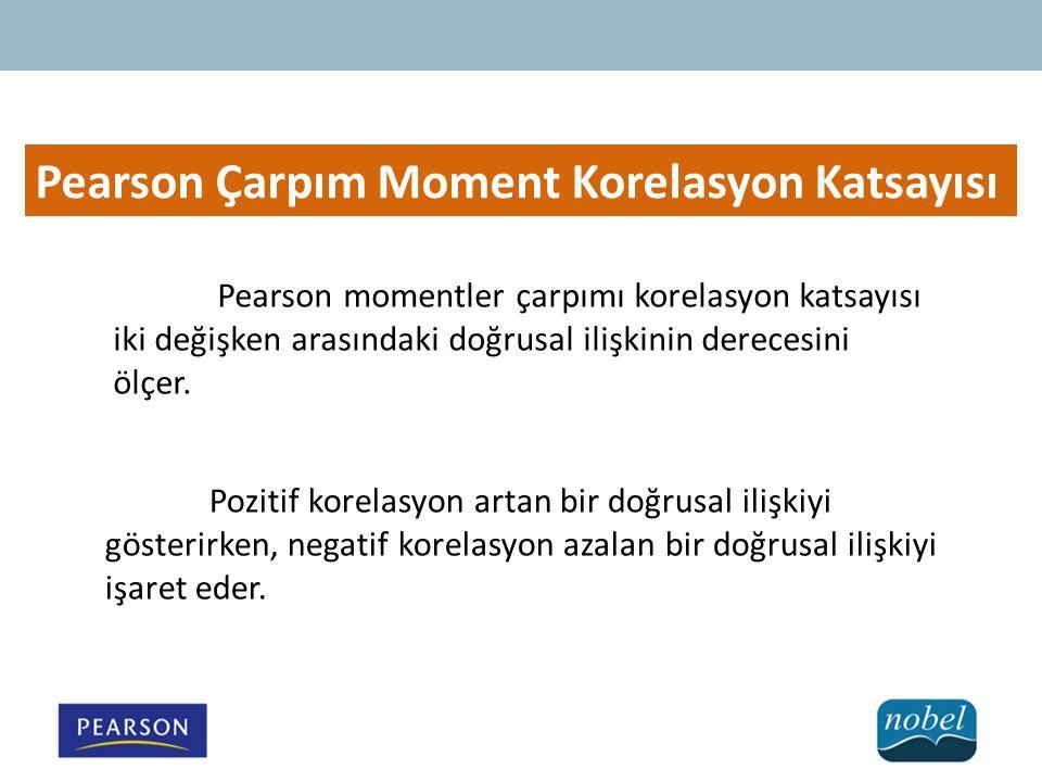 Pearson Çarpım Moment Korelasyon Katsayısı