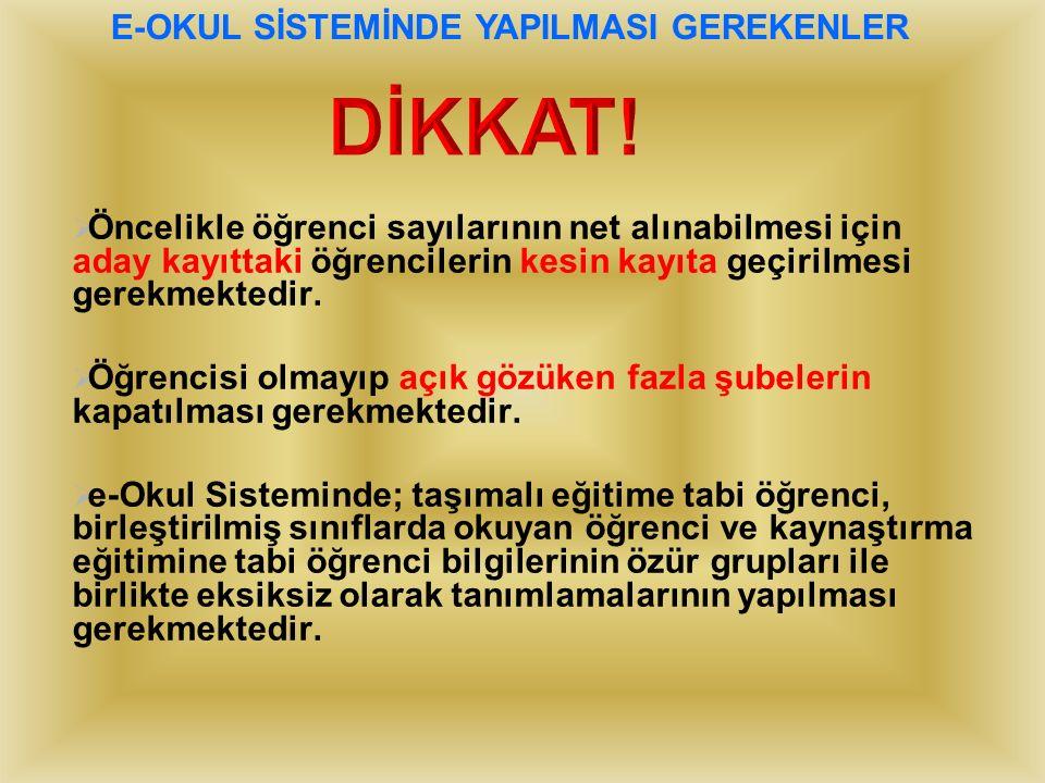 E-OKUL SİSTEMİNDE YAPILMASI GEREKENLER