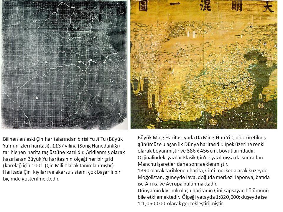 Bilinen en eski Çin haritalarından birisi Yu Ji Tu (Büyük Yu'nun izleri haritası), 1137 yılına (Song Hanedanlığı) tarihlenen harita taş üstüne kazılıdır. Gridlenmiş olarak hazırlanan Büyük Yu haritasının ölçeği her bir grid (karelaj) için 100 li (Çin Mili olarak tanımlanmıştır). Haritada Çin kıyıları ve akarsu sistemi çok başarılı bir biçimde gösterilmektedir.
