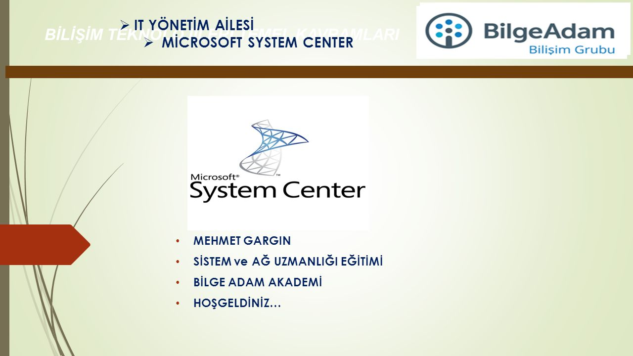 MİCROSOFT SYSTEM CENTER