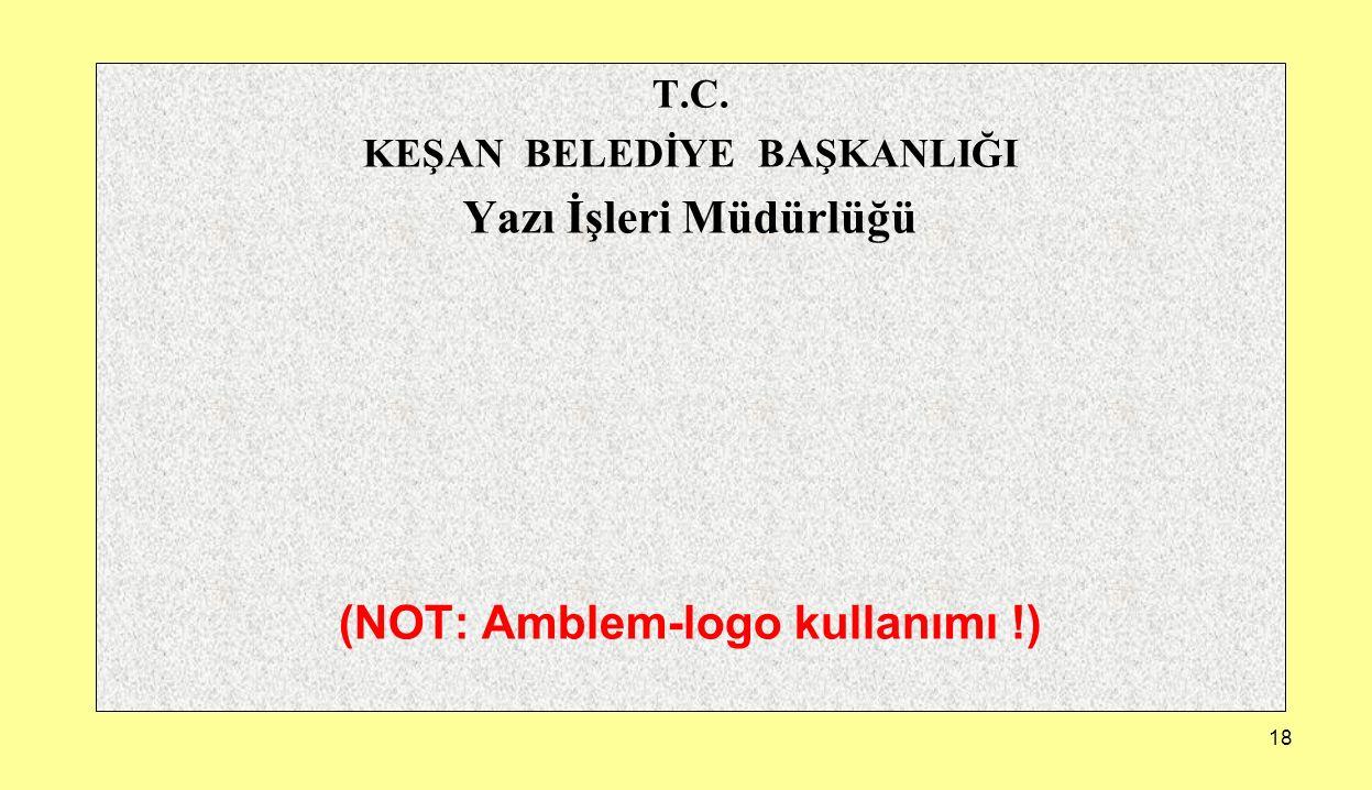 KEŞAN BELEDİYE BAŞKANLIĞI (NOT: Amblem-logo kullanımı !)