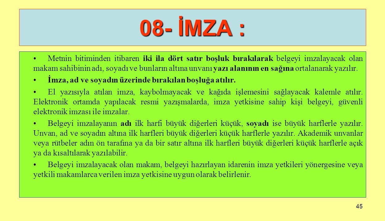 08- İMZA :