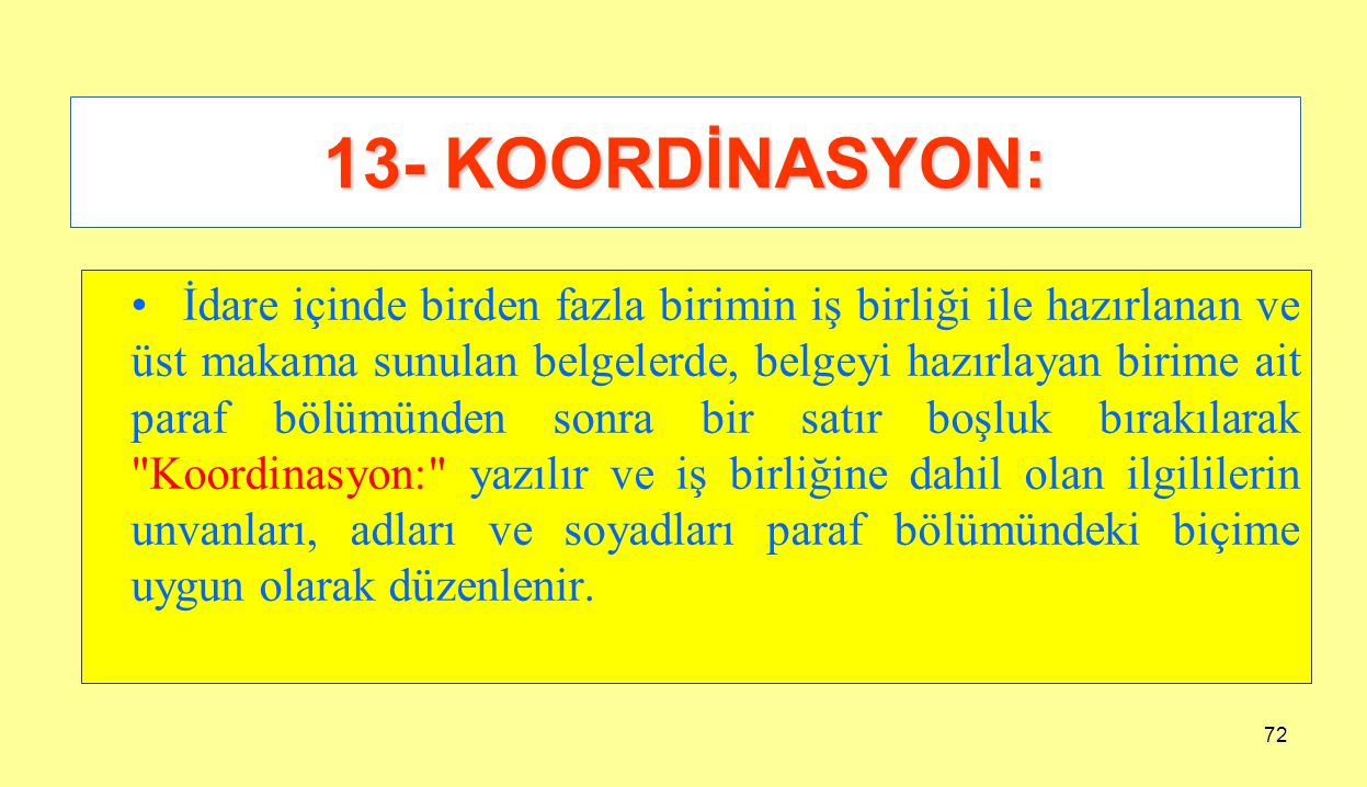 13- KOORDİNASYON: