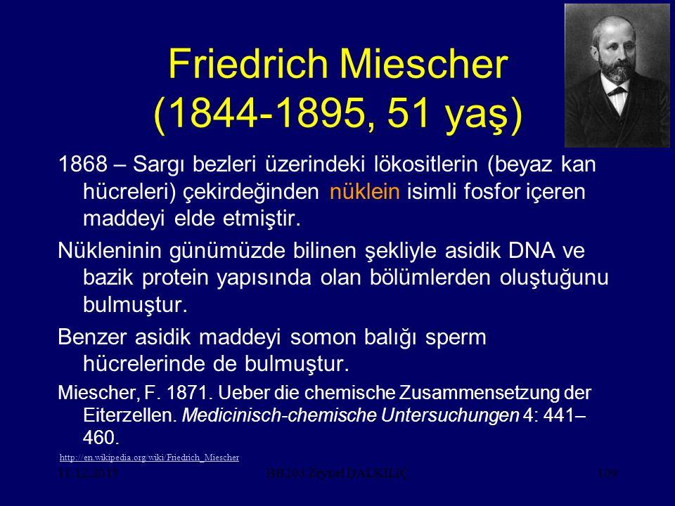Friedrich Miescher (1844-1895, 51 yaş)