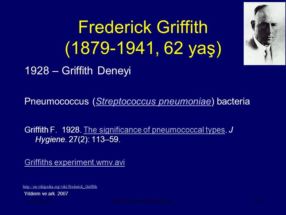 Frederick Griffith (1879-1941, 62 yaş)