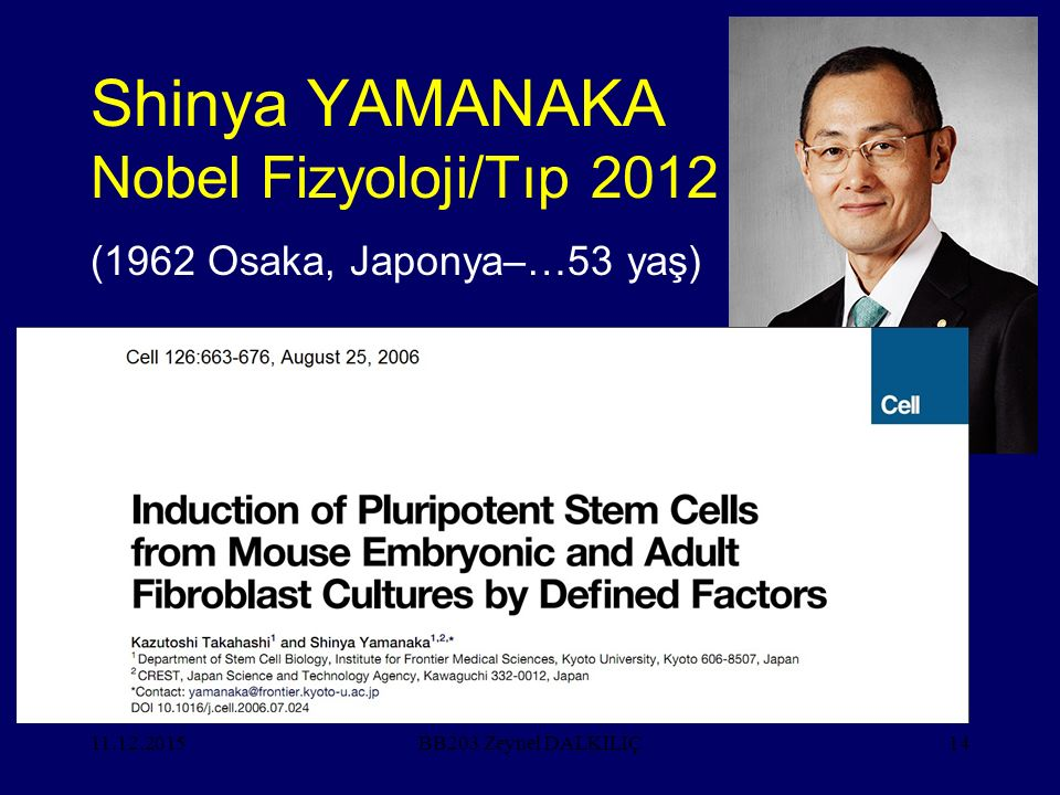Shinya YAMANAKA Nobel Fizyoloji/Tıp 2012