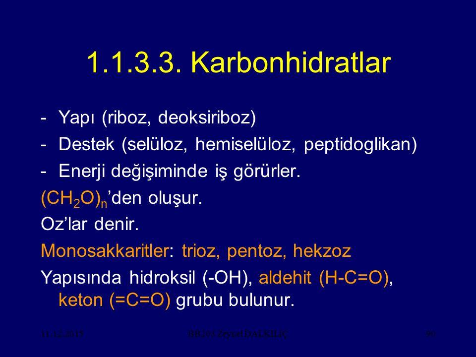 1.1.3.3. Karbonhidratlar Yapı (riboz, deoksiriboz)