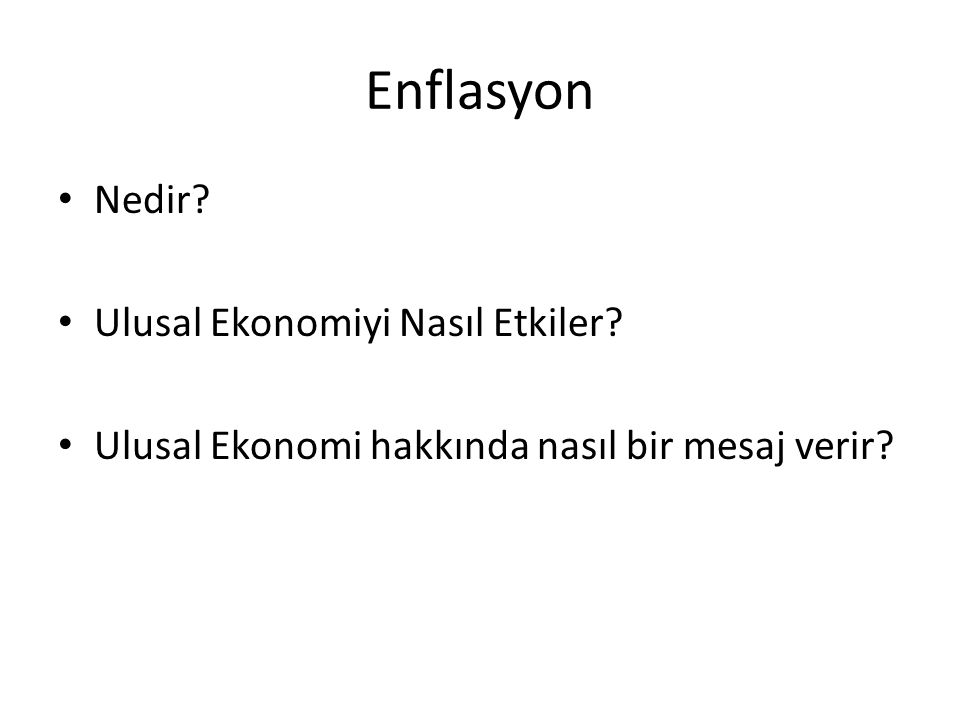 Enflasyon Nedir Ulusal Ekonomiyi Nasıl Etkiler