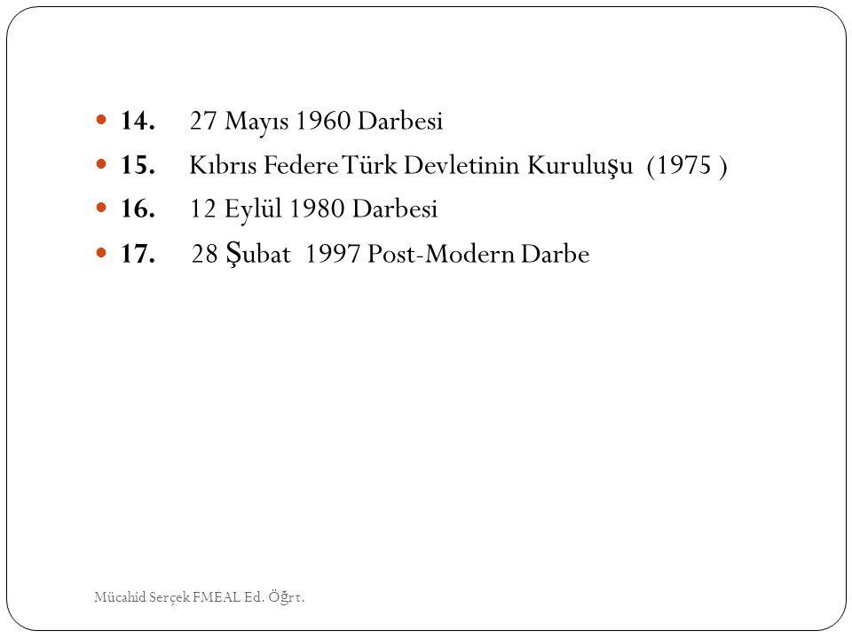 15. Kıbrıs Federe Türk Devletinin Kuruluşu (1975 )
