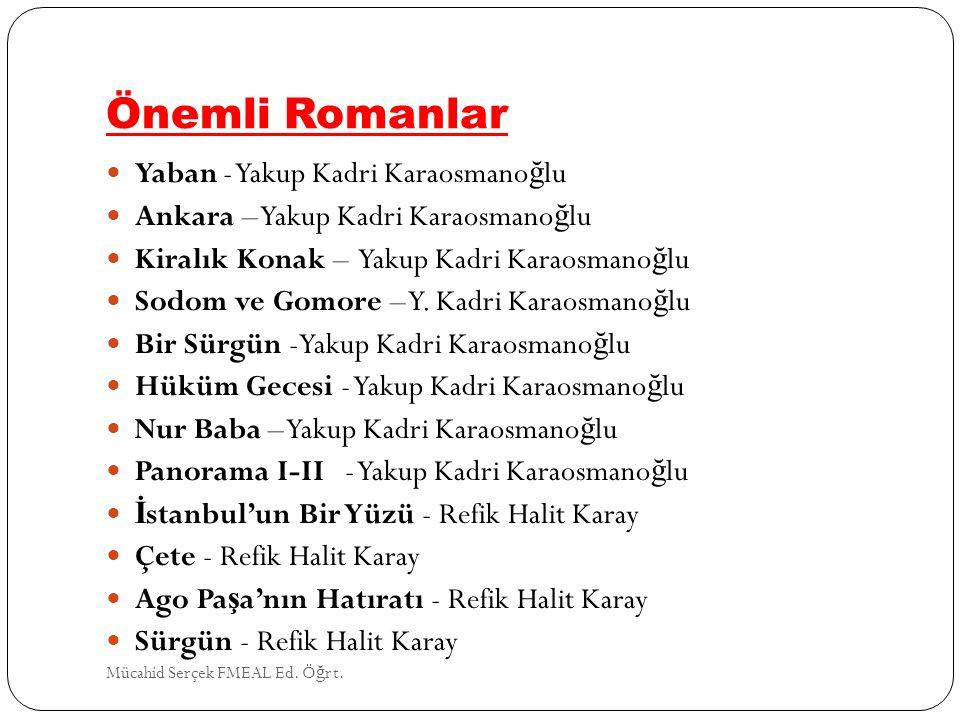 Önemli Romanlar Yaban - Yakup Kadri Karaosmanoğlu