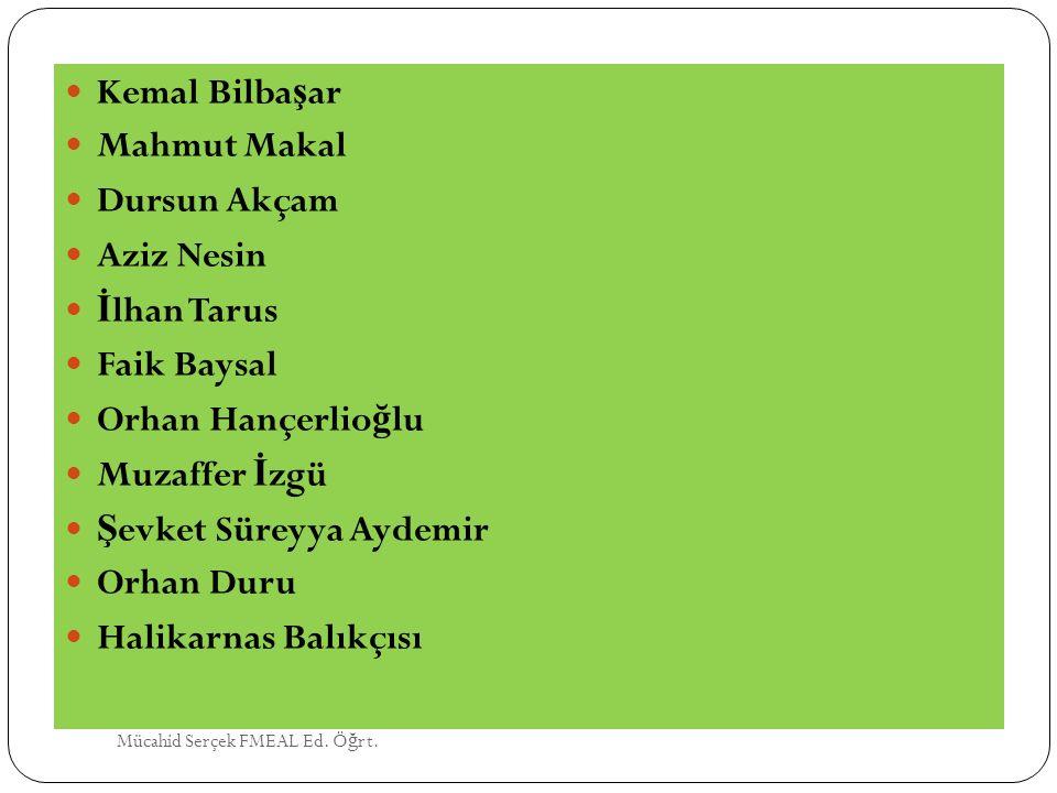 Şevket Süreyya Aydemir Orhan Duru Halikarnas Balıkçısı