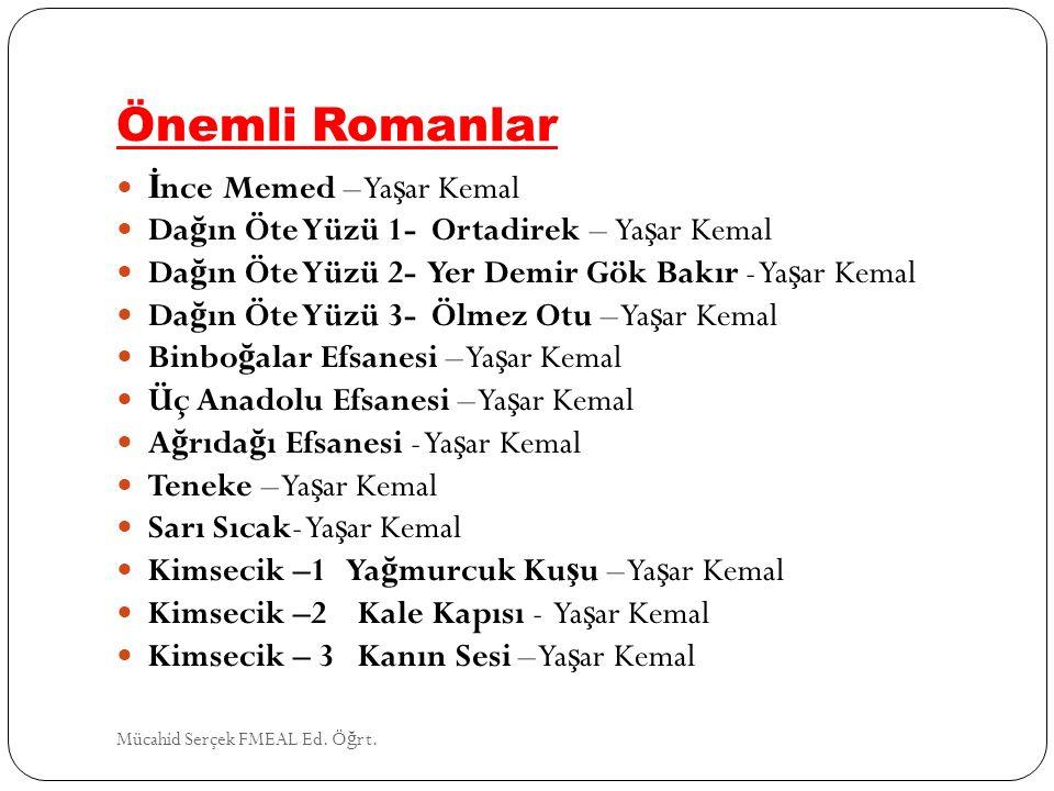 Önemli Romanlar İnce Memed – Yaşar Kemal