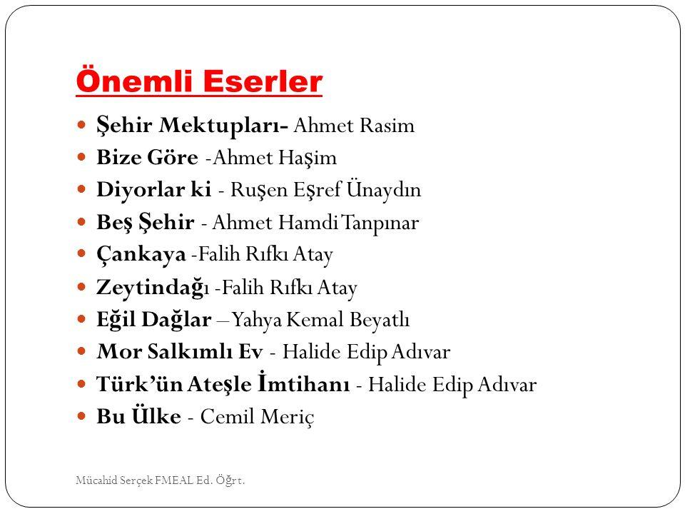 Önemli Eserler Şehir Mektupları- Ahmet Rasim Bize Göre -Ahmet Haşim