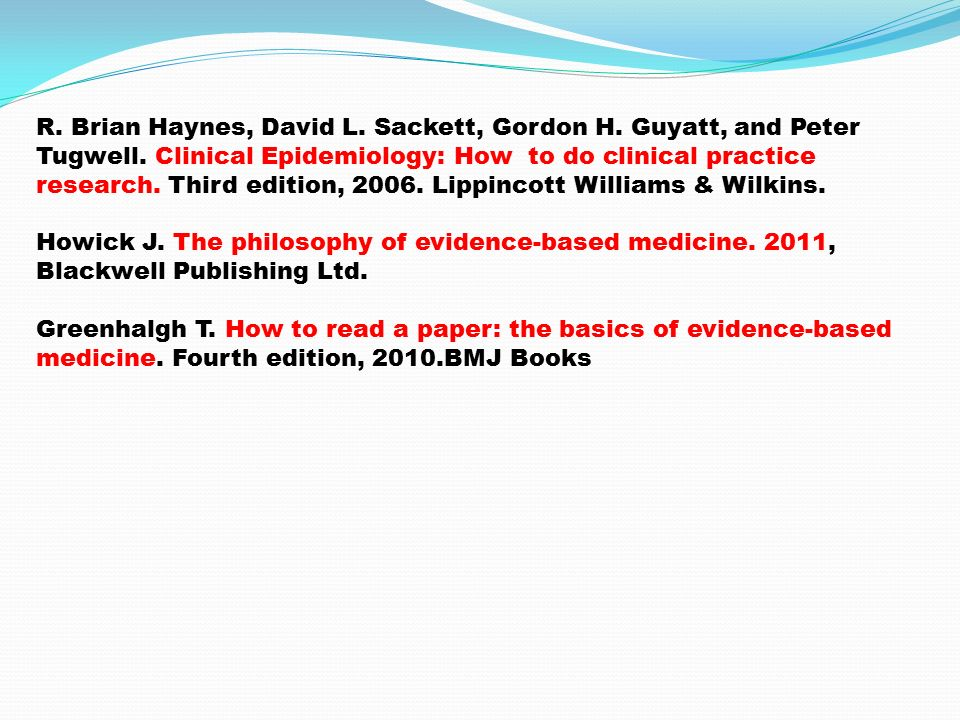 R. Brian Haynes, David L. Sackett, Gordon H. Guyatt, and Peter Tugwell