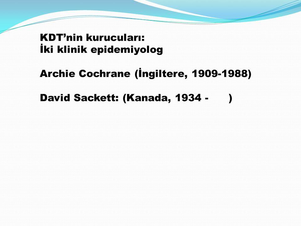 KDT'nin kurucuları: İki klinik epidemiyolog.