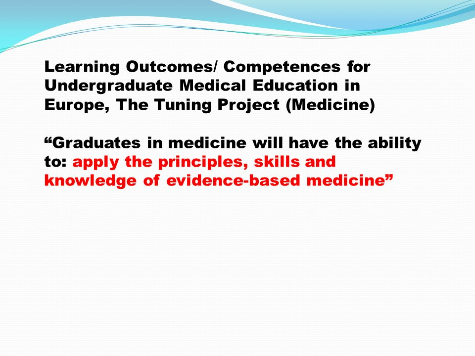 Learning Outcomes/ Competences for Undergraduate Medical Education in Europe, The Tuning Project (Medicine)