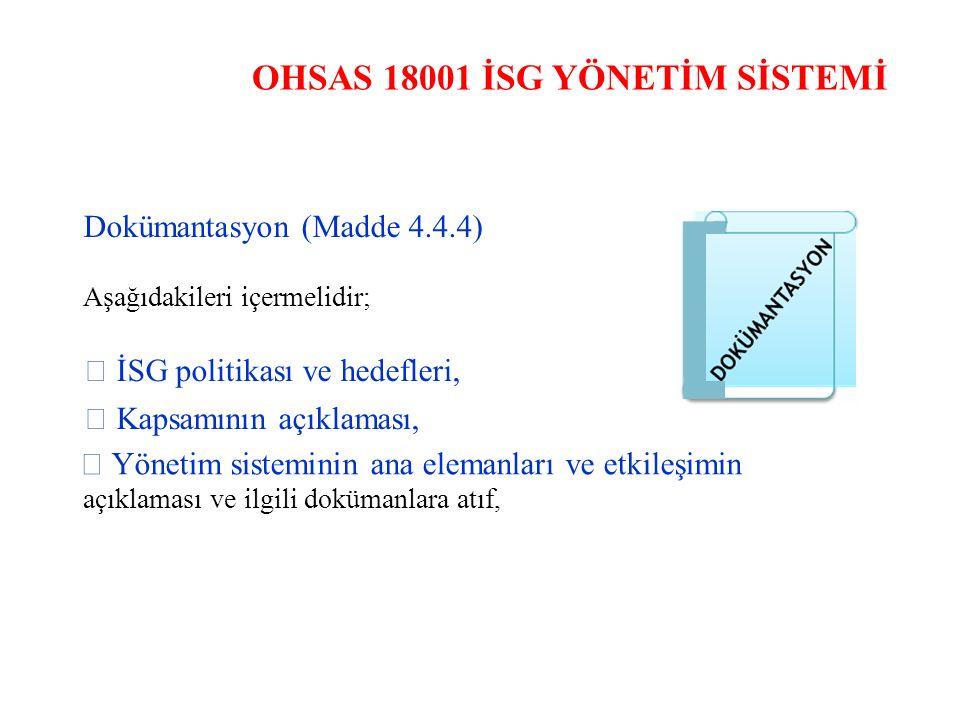 OHSAS 18001 İSG YÖNETİM SİSTEMİ