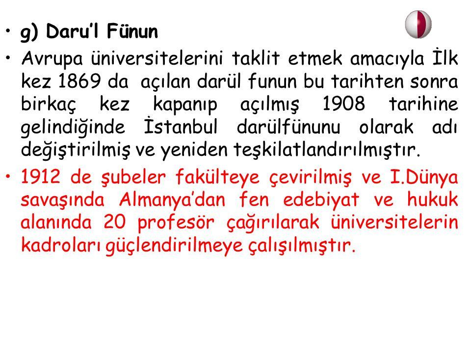 g) Daru'l Fünun