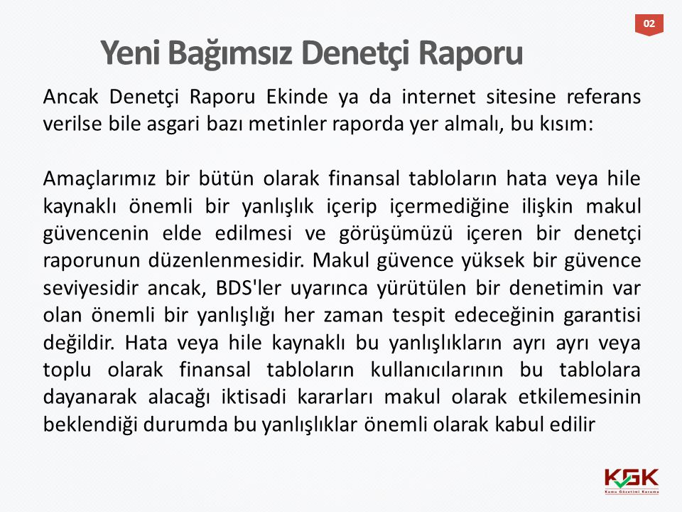 Yeni Bağımsız Denetçi Raporu