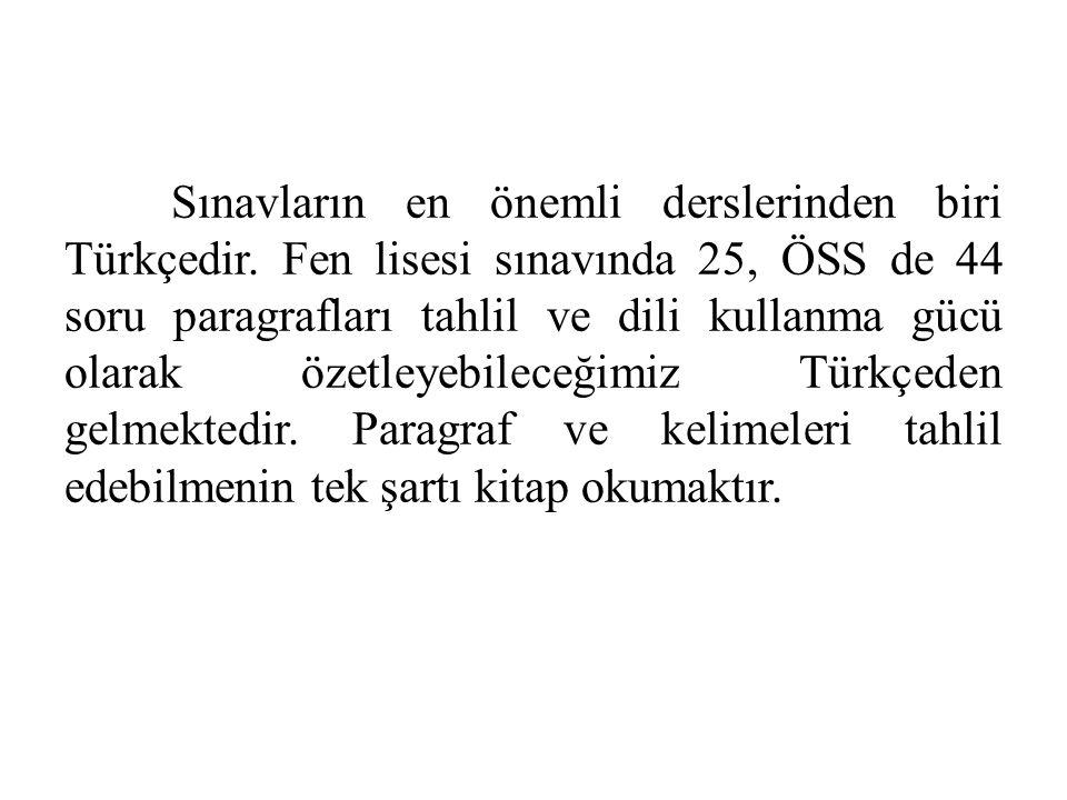 Sınavların en önemli derslerinden biri Türkçedir