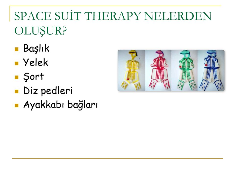 SPACE SUİT THERAPY NELERDEN OLUŞUR