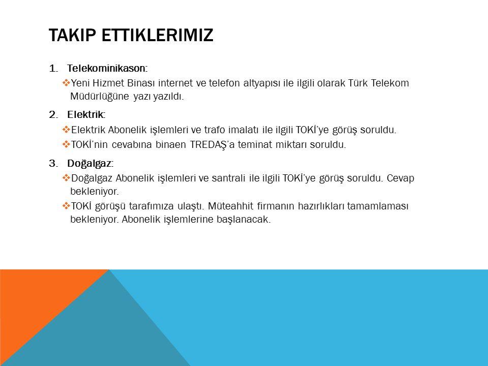 Takip ettiklerimiz Telekominikason: