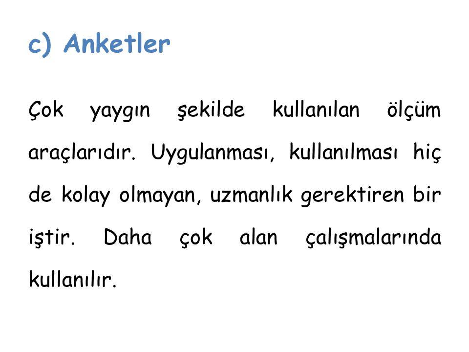 c) Anketler