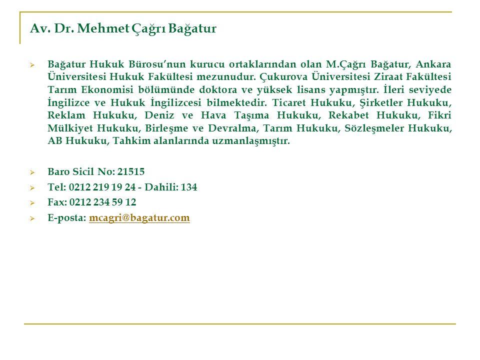 Av. Dr. Mehmet Çağrı Bağatur
