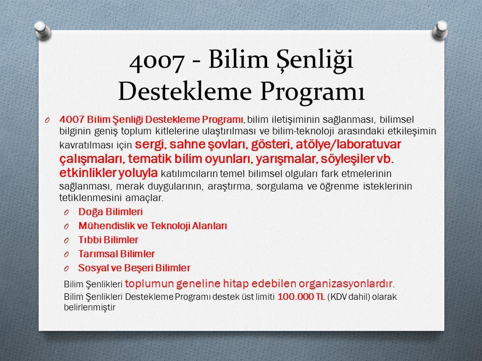 4007 - Bilim Şenliği Destekleme Programı
