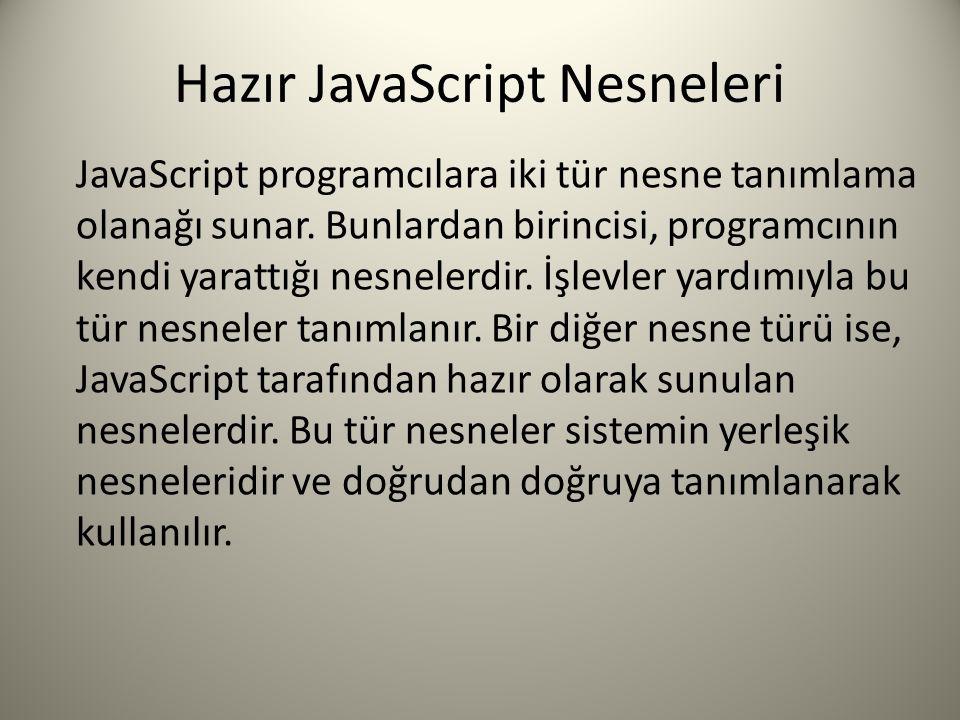 Hazır JavaScript Nesneleri