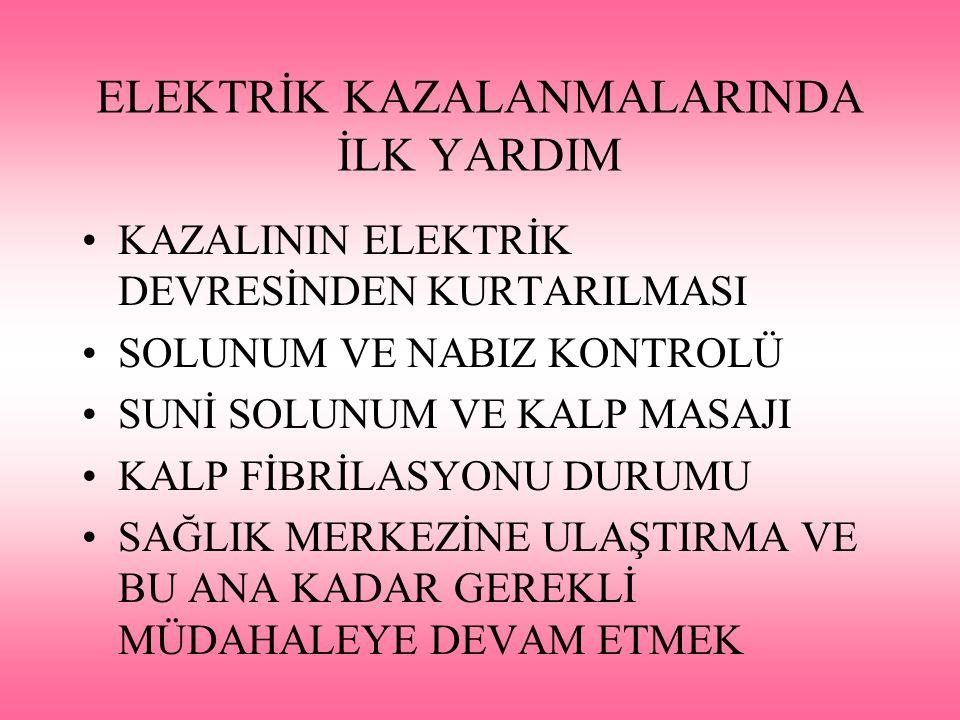 ELEKTRİK KAZALANMALARINDA İLK YARDIM