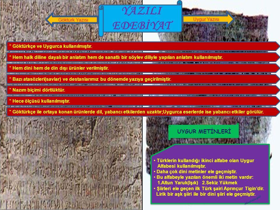 YAZILI EDEBİYAT UYGUR METİNLERİ Göktürk Yazısı Uygur Yazısı