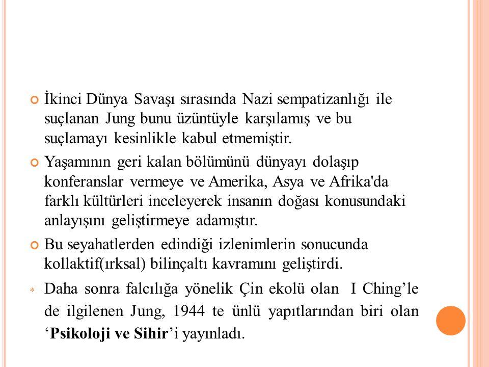 İkinci Dünya Savaşı sırasında Nazi sempatizanlığı ile suçlanan Jung bunu üzüntüyle karşılamış ve bu suçlamayı kesinlikle kabul etmemiştir.