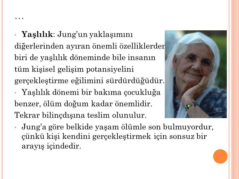 … Yaşlılık: Jung'un yaklaşımını