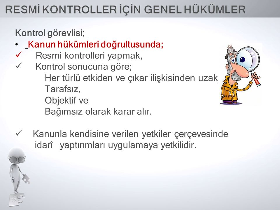 RESMİ KONTROLLER İÇİN GENEL HÜKÜMLER