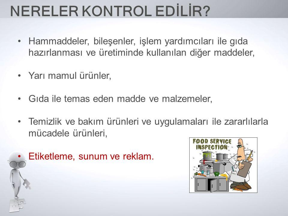 NERELER KONTROL EDİLİR