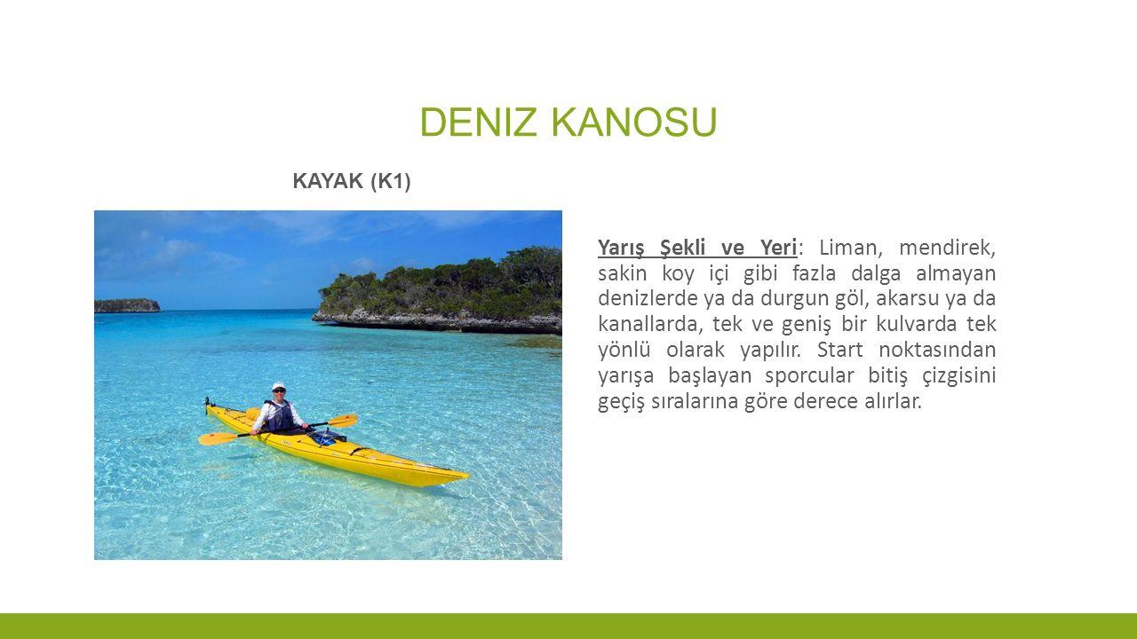 Deniz KANOSU Kayak (K1)