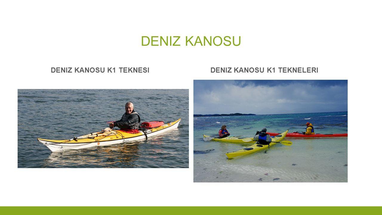 Deniz KANOSU Deniz kanosu k1 teknesi Deniz kanosu k1 tekneleri