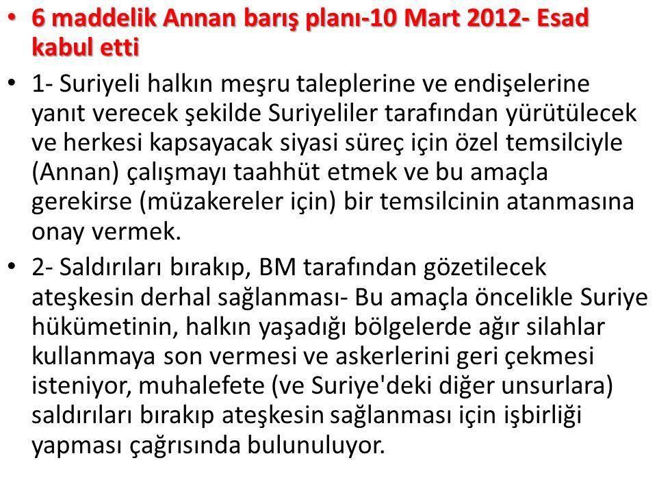 6 maddelik Annan barış planı-10 Mart 2012- Esad kabul etti