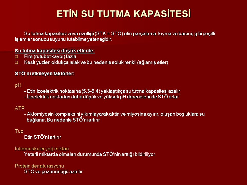 ETİN SU TUTMA KAPASİTESİ
