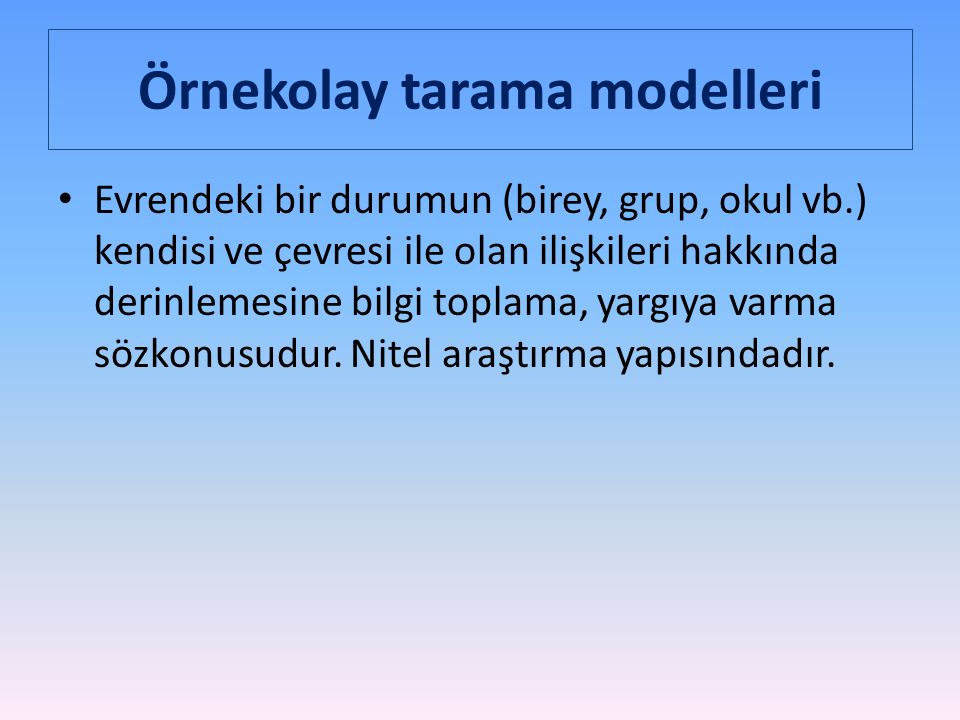 Örnekolay tarama modelleri