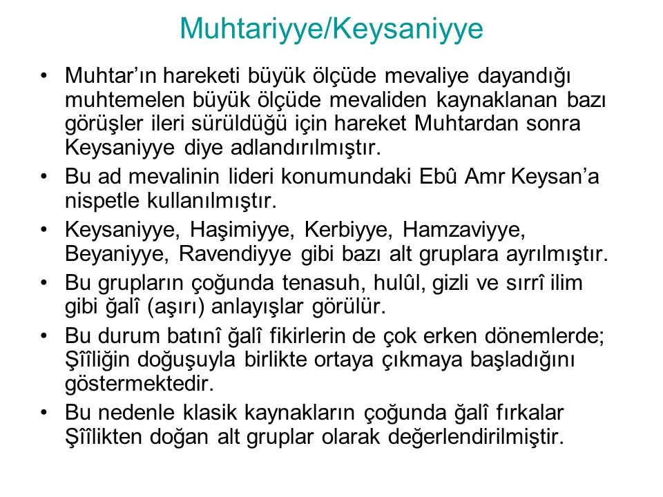 Muhtariyye/Keysaniyye